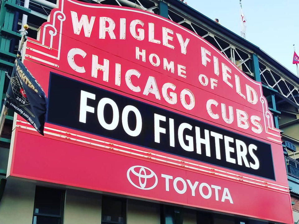 Foo Fighters, Wrigley Field - Marquee Sign